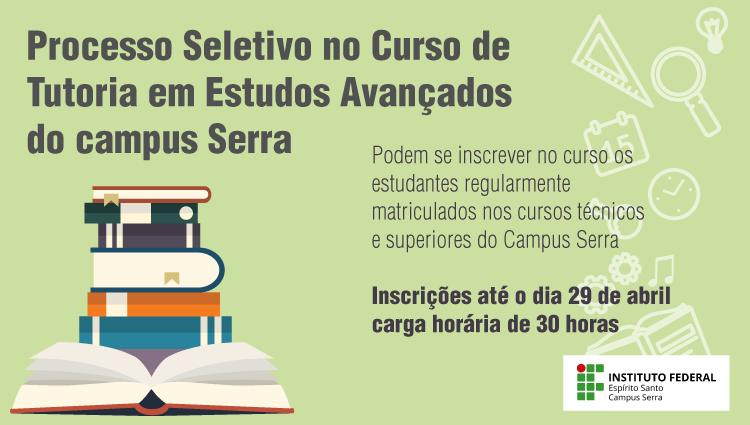 Abertas as inscrições para o Edital de Tutoria em Estudos Avançados 2018/1
