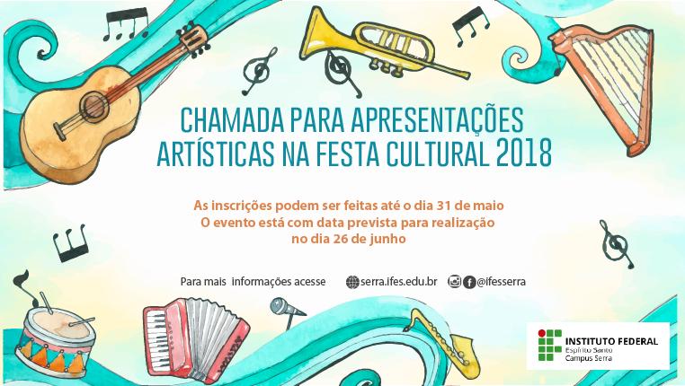 Chamada para apresentações artísticas na Festa Cultural 2018