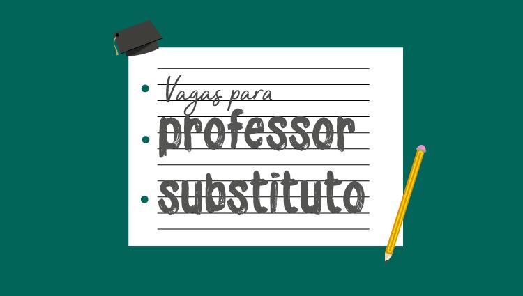 Divulgado edital multicampi para professor substituto
