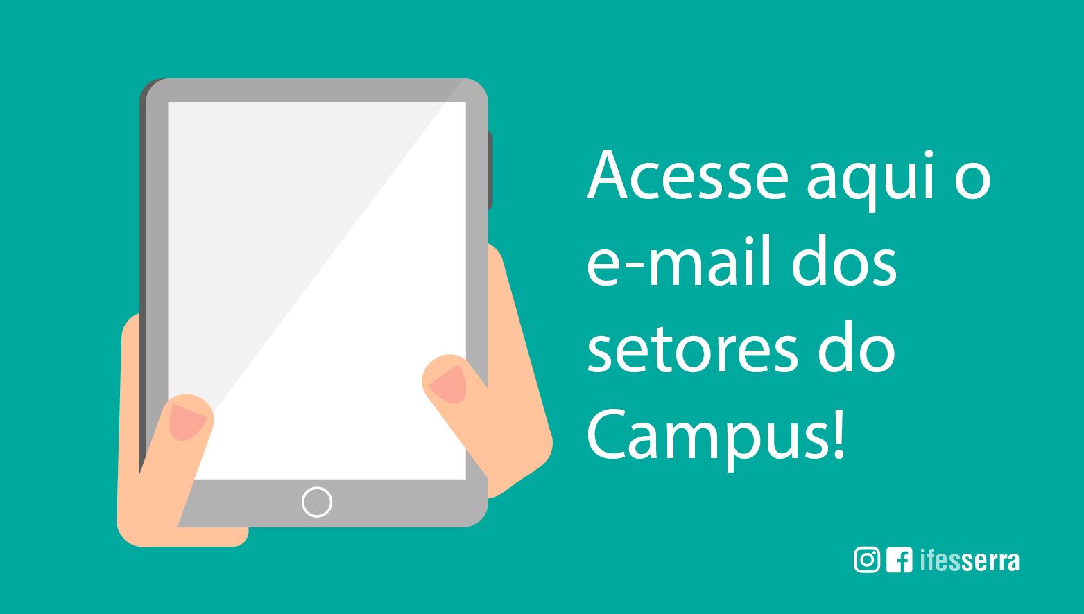 Acesse aqui o e-mail dos Setores do Campus
