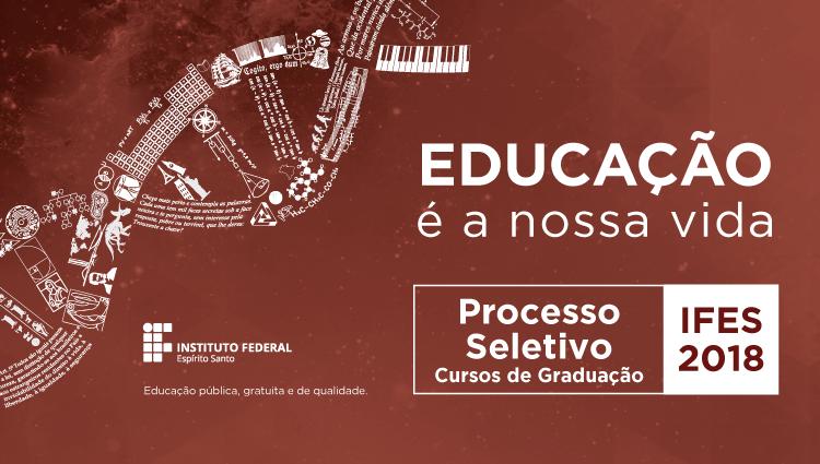 Processo Seletivo 2018/1 - Cursos de Graduação