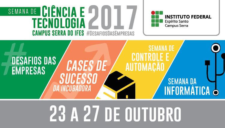 Semana de Ciência e Tecnologia do Campus Serra